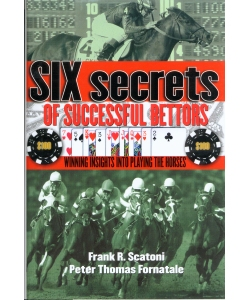 Horse Racing and Handicapping Six Secrets of Successful Bettors